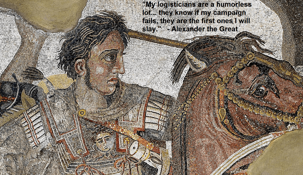 Alexander the Great logistics quote